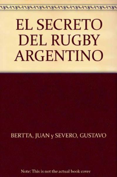 EL SECRETO DEL RUGBY ARGENTINO