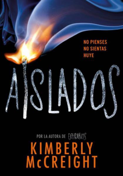 AISLADOS (EXTRAÑOS II)