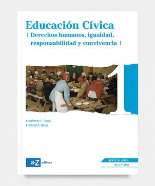 EDUCACION CIVICA I - SERIE BLANCA