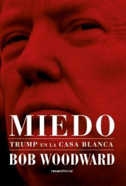 MIEDO - TRUMP EN LA CASA BLANCA