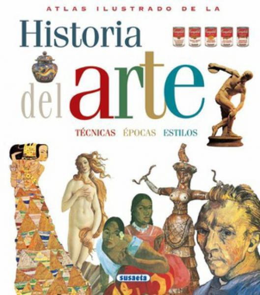 HISTORIA DEL ARTE - ATLAS ILUSTRADO
