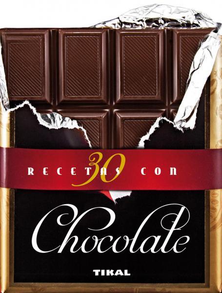 30 RECETAS CON CHOCOLATES
