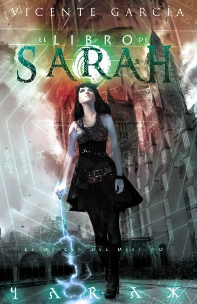 LIBRO DE SARAH - EL ORIGEN DEL DESTINO
