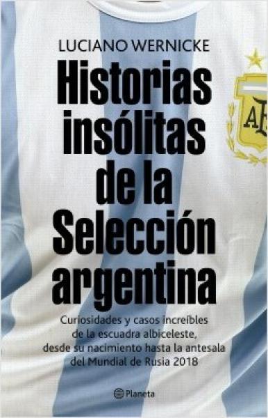 HISTORIAS INSOLITAS DE LA SELECCION ARGE