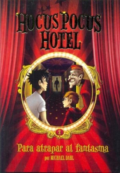 HOCUS POCUS HOTEL II - PARA ATRAPAR AL .