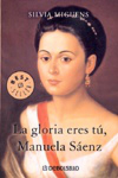 LA GLORIA ERES TU MANUELA SAENZ