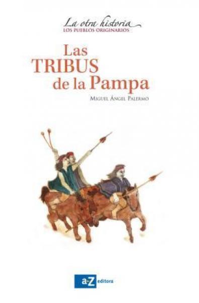LAS TRIBUS DE LA PAMPA