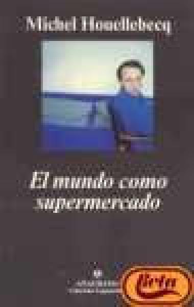 EL MUNDO COMO SUPERMERCADO