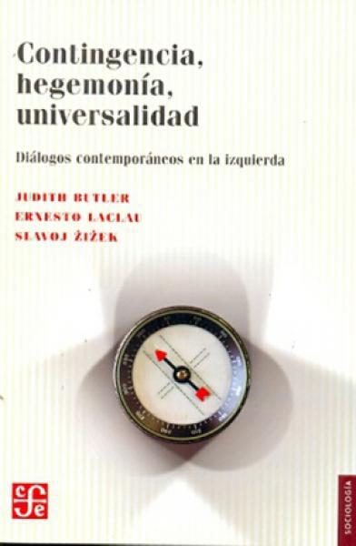 CONTINGENCIA,HEGEMONIA,UNIVERSALIDAD