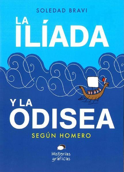ILIADA Y LA ODISEA SEGUN HOMERO LA