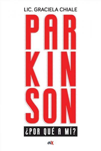 PARKINSON ¿POR QUE A MI?