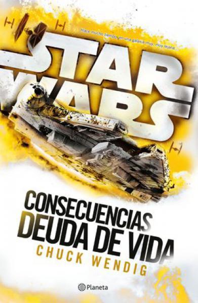STAR WARS - CONSECUENCIAS DEUDA DE VIDA