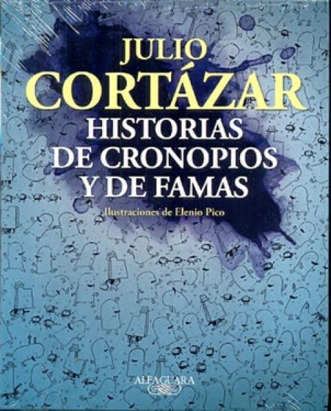 HISTORIAS DE CRONOPIOS Y DE FAMAS (ILUST