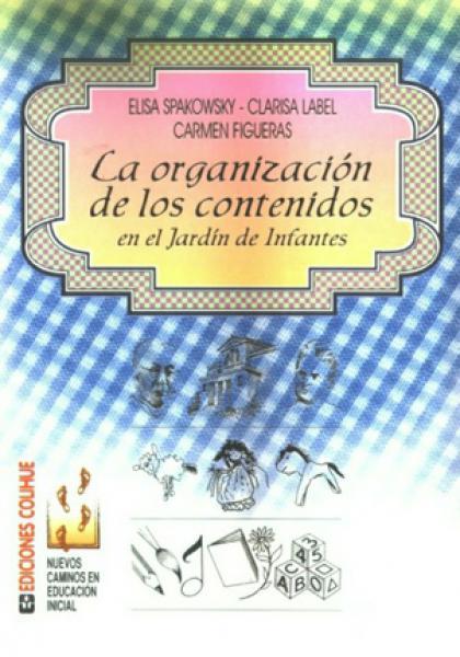 LA ORGANIZACION DE LOS CONTENIDOS