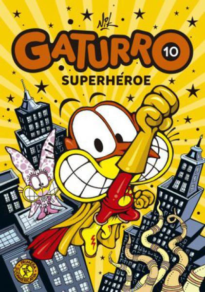 GATURRO SUPERHEROE - GATURRO 10