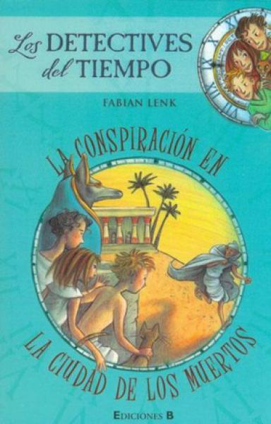 CONSPIRACION EN LA CIUDAD DE LOS MUERTOS