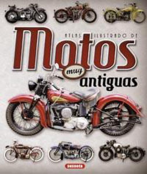 MOTOS MUY ANTIGUAS - ATLAS ILUSTRADO