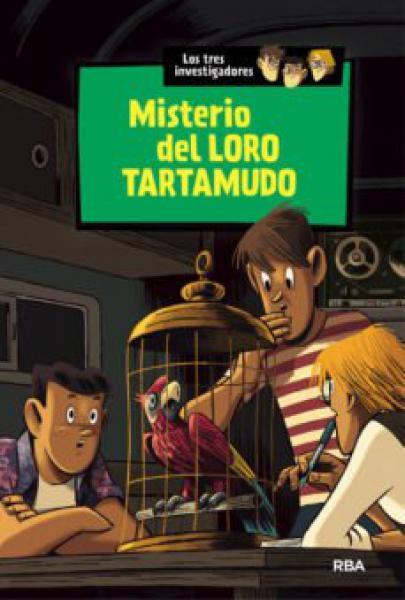 MISTERIO DEL LORO TARTAMUDO
