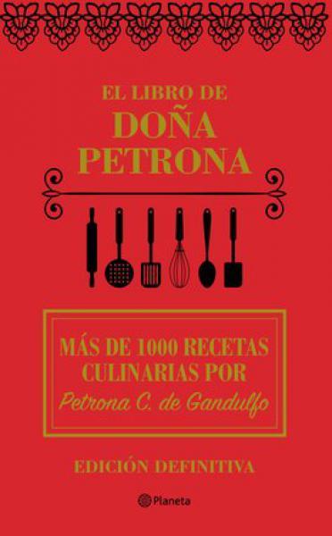 EL LIBRO DE DOÑA PETRONA (ED.DEF. 2018)