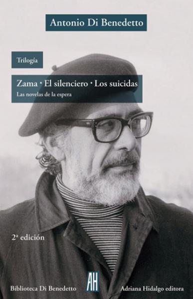 TRILOGIA - ZAMA-EL SILENCIERO-LOS SUIDID