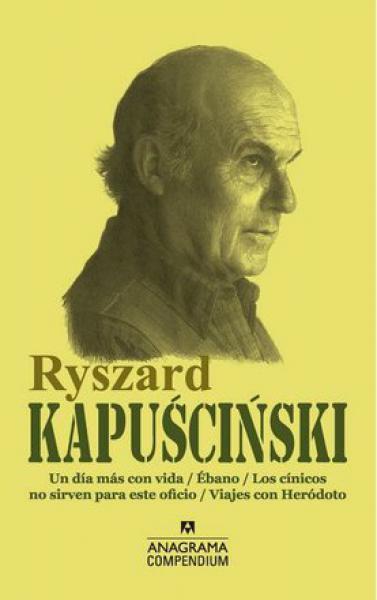 RYSZARD KAPUSCINSKI - COMPENDIUM -