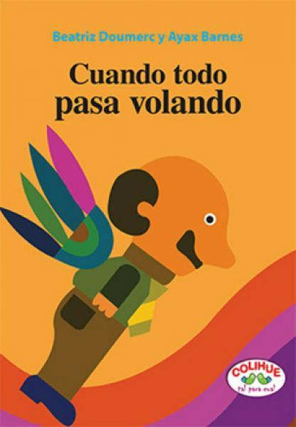 CUANDO TODO PASA VOLANDO (RUSTICA)