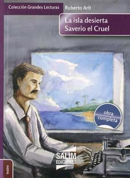 LA ISLA DESIERTA - SAVERIO EL CRUEL