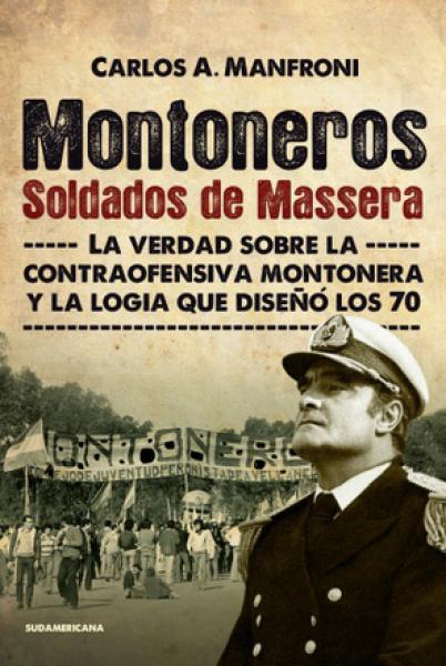 MONTONEROS - SOLDADOS DE MASSERA
