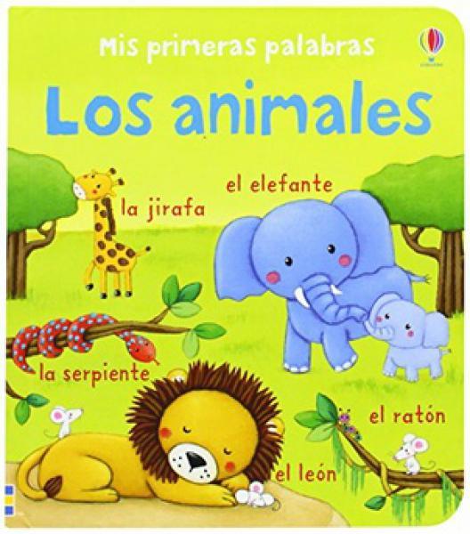 LOS ANIMALES- MIS PRIMERAS PALABRAS