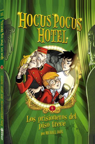HOCUS POCUS HOTEL VI- LOS PRISIONEROS...