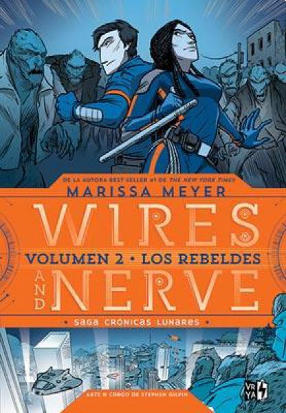 WIRES AND NERVE - VOL.2 (LOS REBELDES)