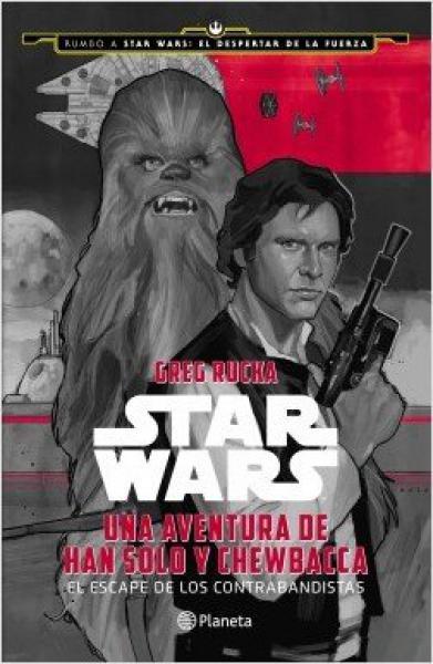 STAR WARS UNA AVENTURA DE HAN SOLO Y CHE