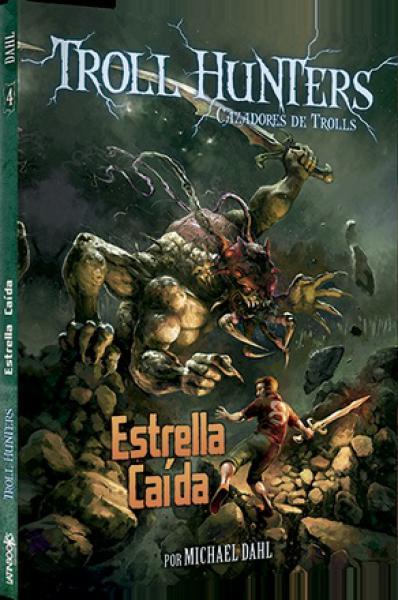 TROLL HUNTERS 4 - ESTRELLA CAIDA