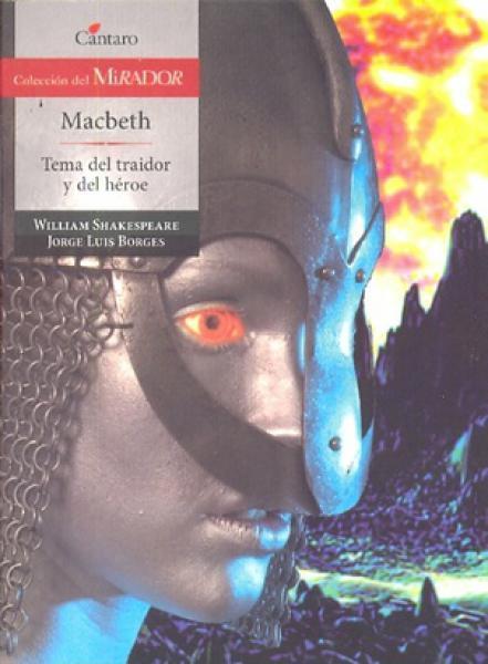 MACBETH-TEMA DEL TRAIDOR Y DEL HEROE