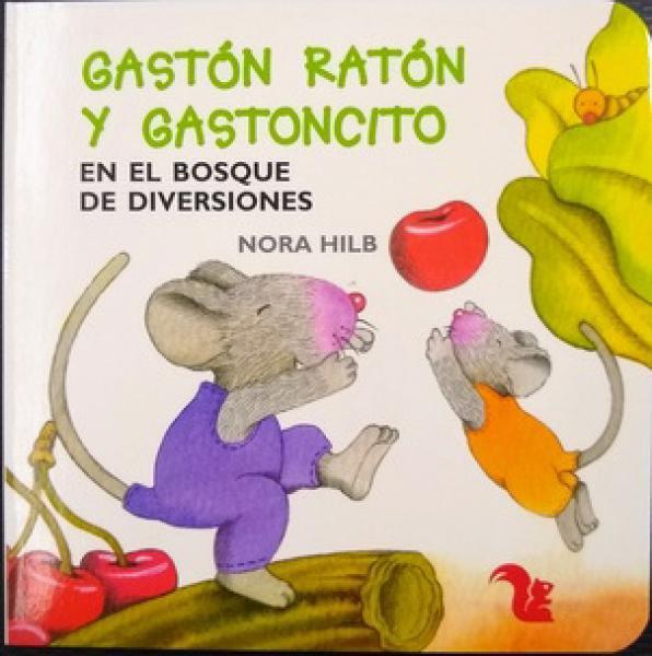 GASTON RATON Y GASTONCITO EN EL BOSQUE