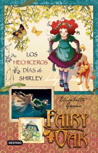 FAIRY OAK 2:LOS HECHICEROS DIAS DE SHIRL