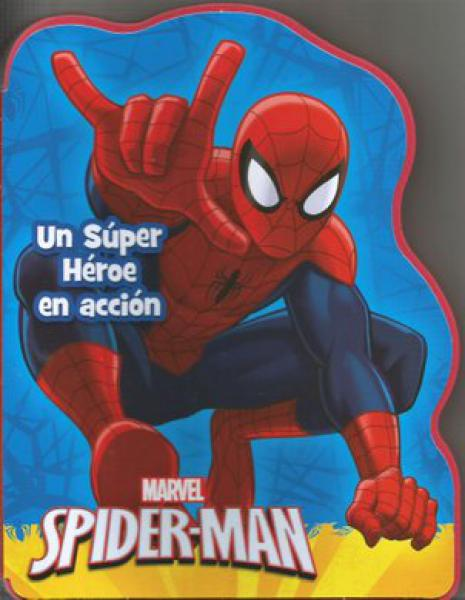 SPIDER MAN - UN SUPER HEROE EN ACCION