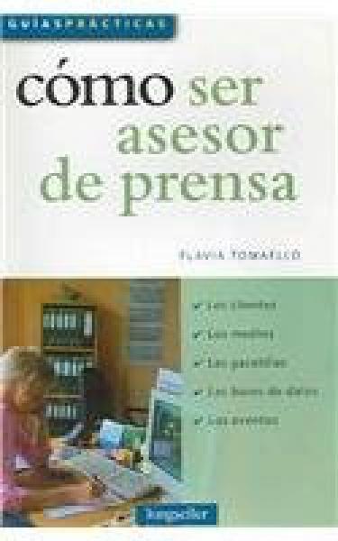 COMO SER ASESOR DE PRENSA