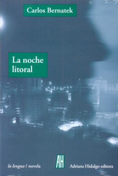 LA NOCHE LITORAL