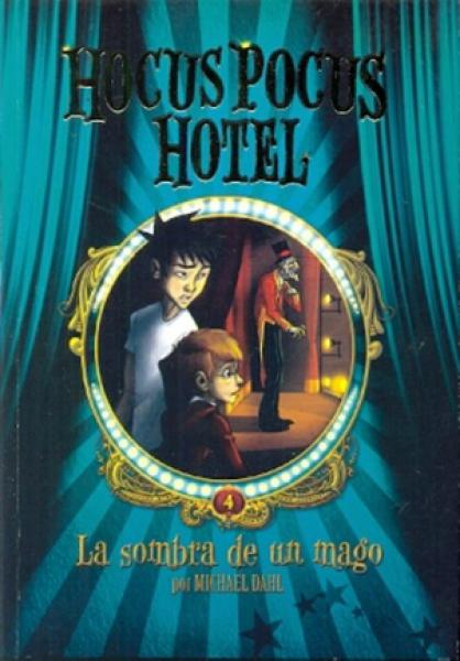 HOCUS POCUS HOTEL IV - LA SOMBRA DE UN M