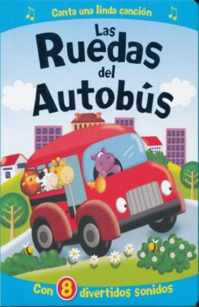 LAS RUEDAS DEL AUTOBUS (CON SONIDOS)