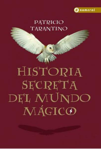 HISTORIA SECRETA DEL MUNDO MAGICO