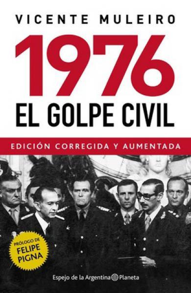 1976 - EL GOLPE CIVIL ( EDICION 2016 )