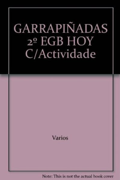 GARRAPIÑADAS HOY 2+ACTIVIDADES+PROA AL S