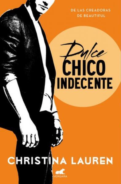 DULCE CHICO INDECENTE I