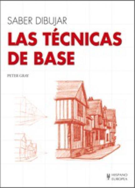 SABER DIBUJAR LAS TECNICAS DE BASE