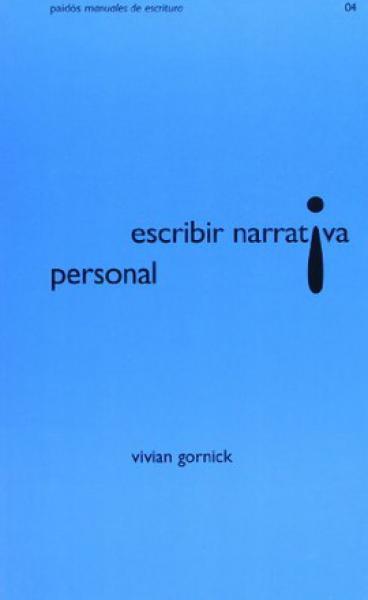 ESCRIBIR NARRATIVA PERSONAL