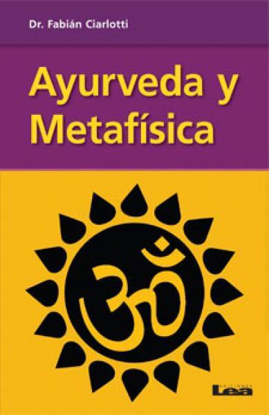 AYURVEDA Y METAFISICA