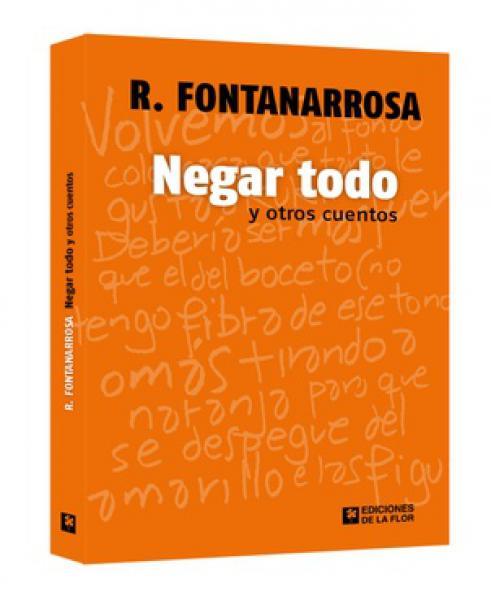 NEGAR TODO Y OTROS CUENTOS