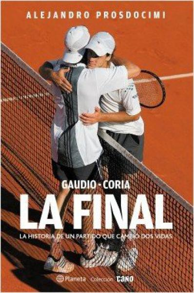 LA FINAL (GAUDIO-CORIA)